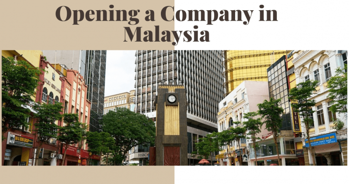 Opening a Company in Malaysia