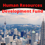 Human Resources Development Fund (HRDF) in Malaysia