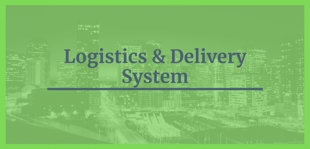Logistics & Delivery System